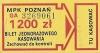 Bilet MPK Poznań za 1200 zł