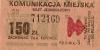 Bilet MPK Poznań za 150 zł